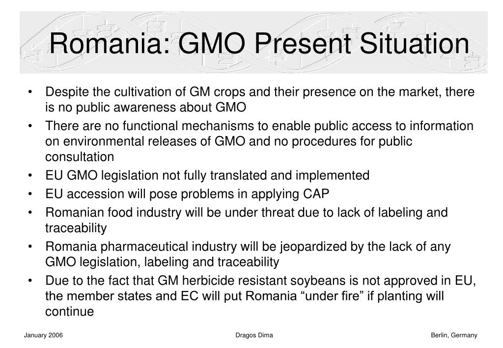 Romania: GMO Present Situation