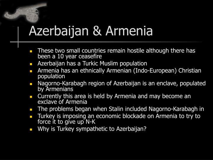 Azerbaijan & Armenia
