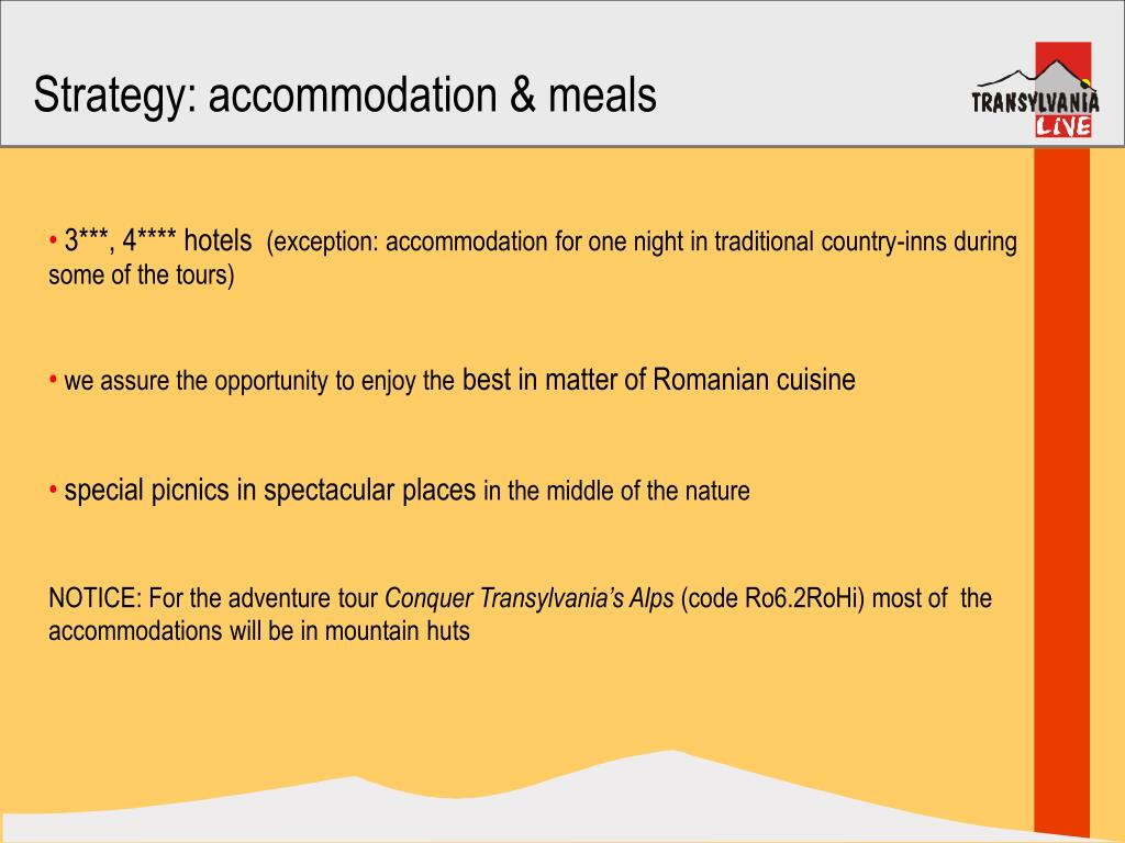 Strategy: accommodation & meals