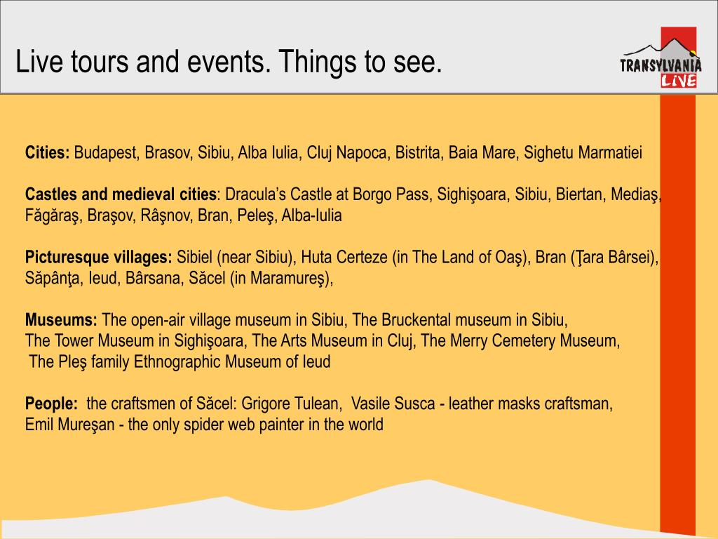 Live tours and events. Things to see.