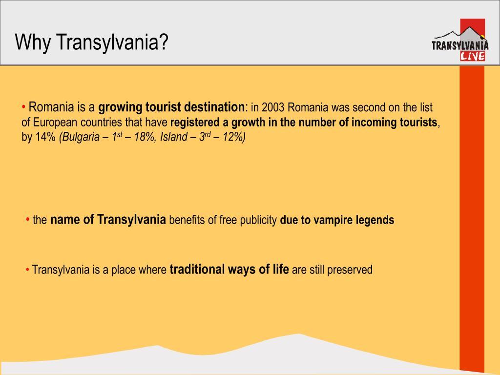 Why Transylvania?