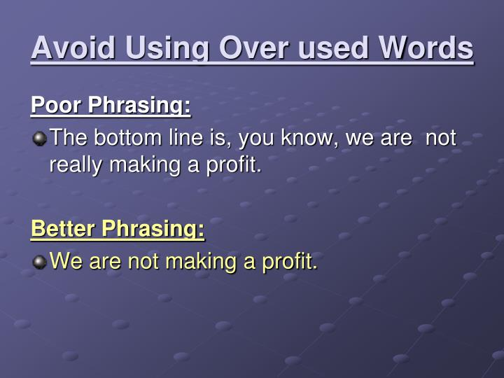 Avoid Using Over used Words
