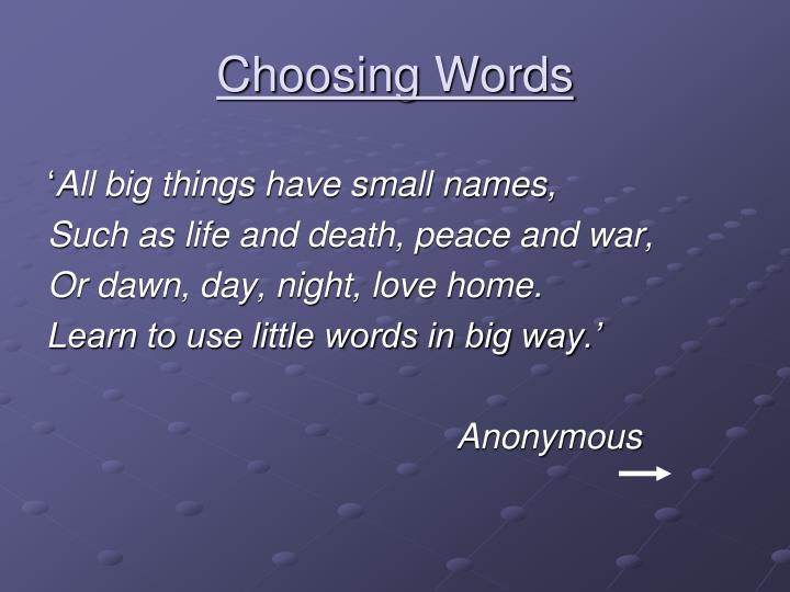 Choosing Words