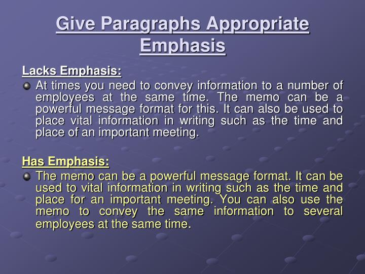 Give Paragraphs Appropriate Emphasis