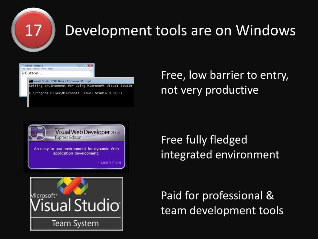 Development tools are on Windows