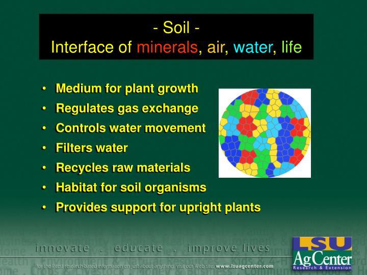 - Soil -