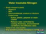 water insoluble nitrogen
