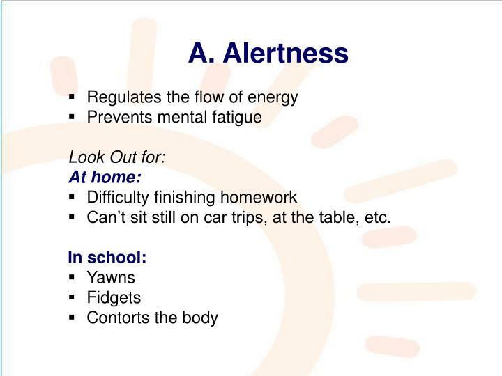 A. Alertness