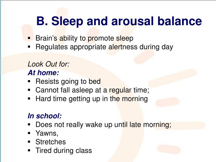 B. Sleep and arousal balance