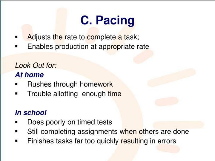 C. Pacing