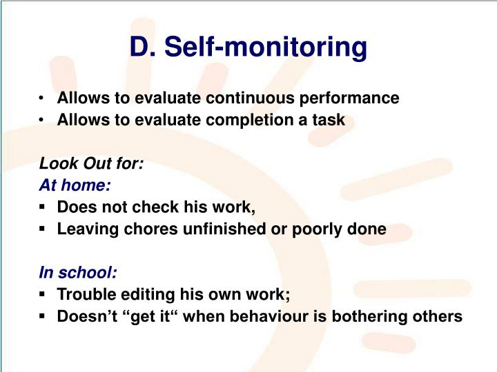 D. Self-monitoring