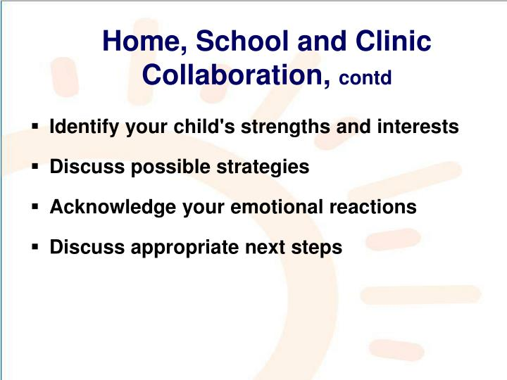 Home, School and Clinic Collaboration,