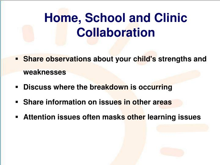 Home, School and Clinic Collaboration