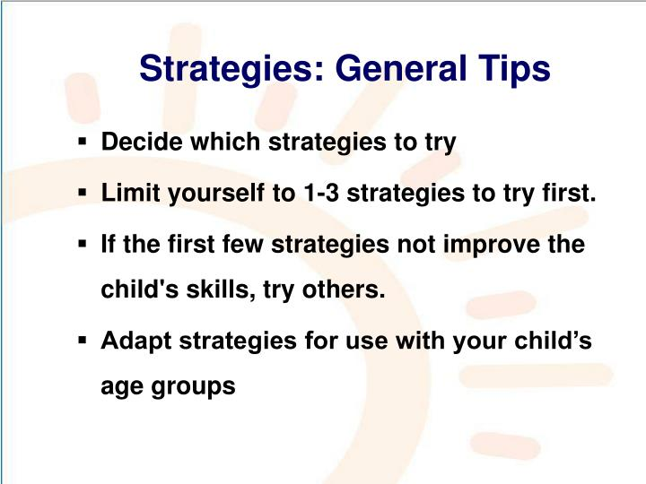 Strategies: General Tips