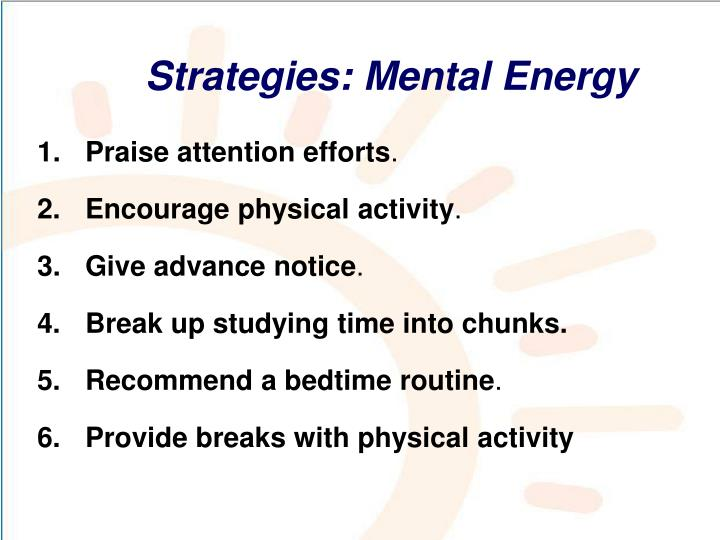 Strategies: Mental Energy