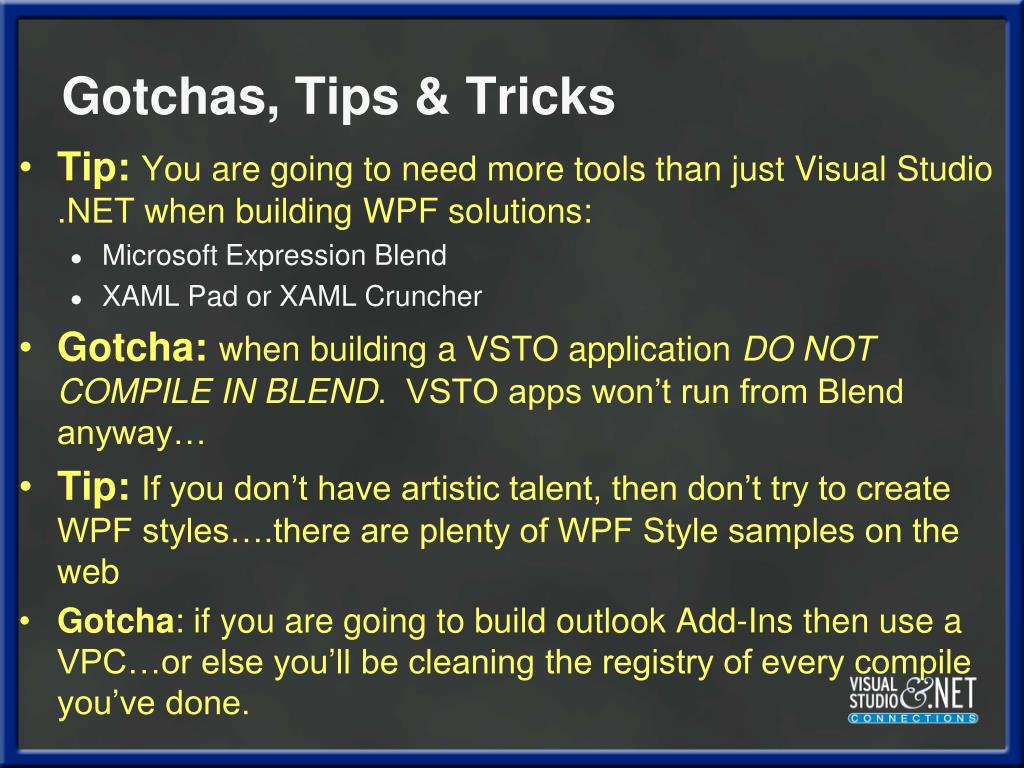 Gotchas, Tips & Tricks