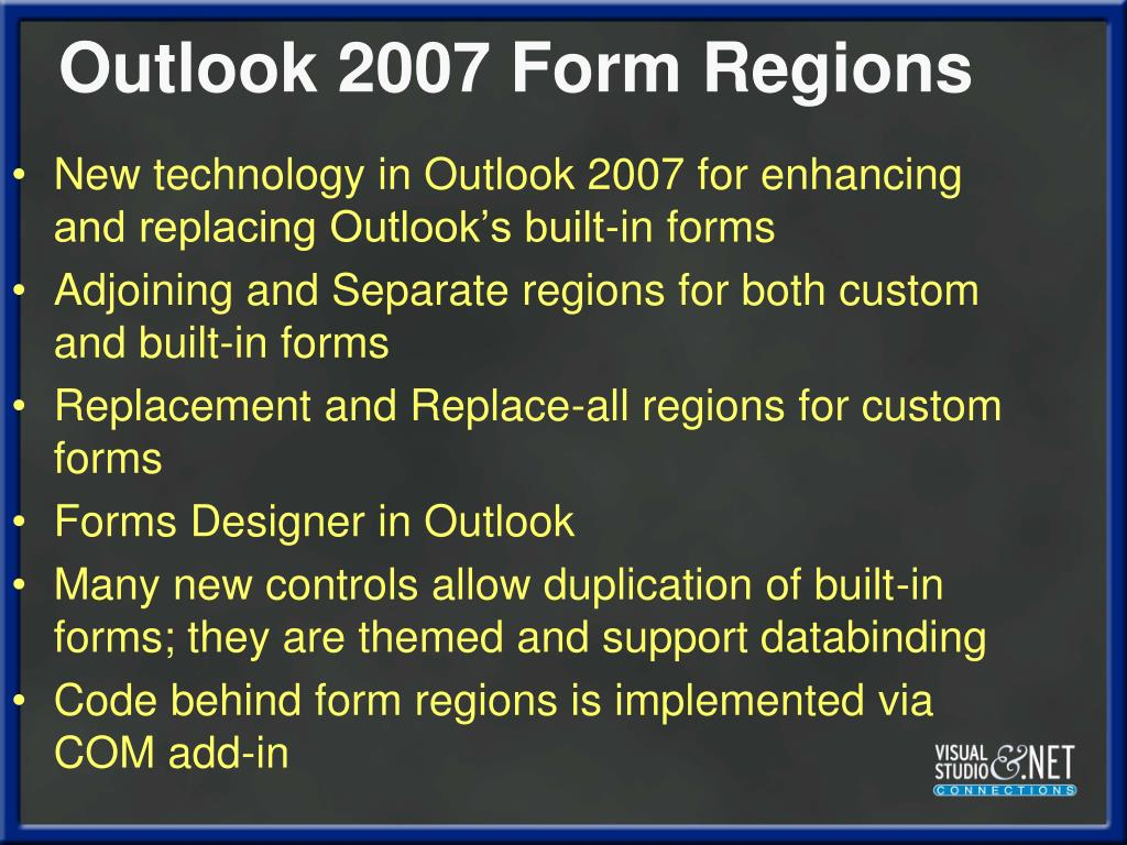New technology in Outlook 2007 for enhancing and replacing Outlook's built-in forms
