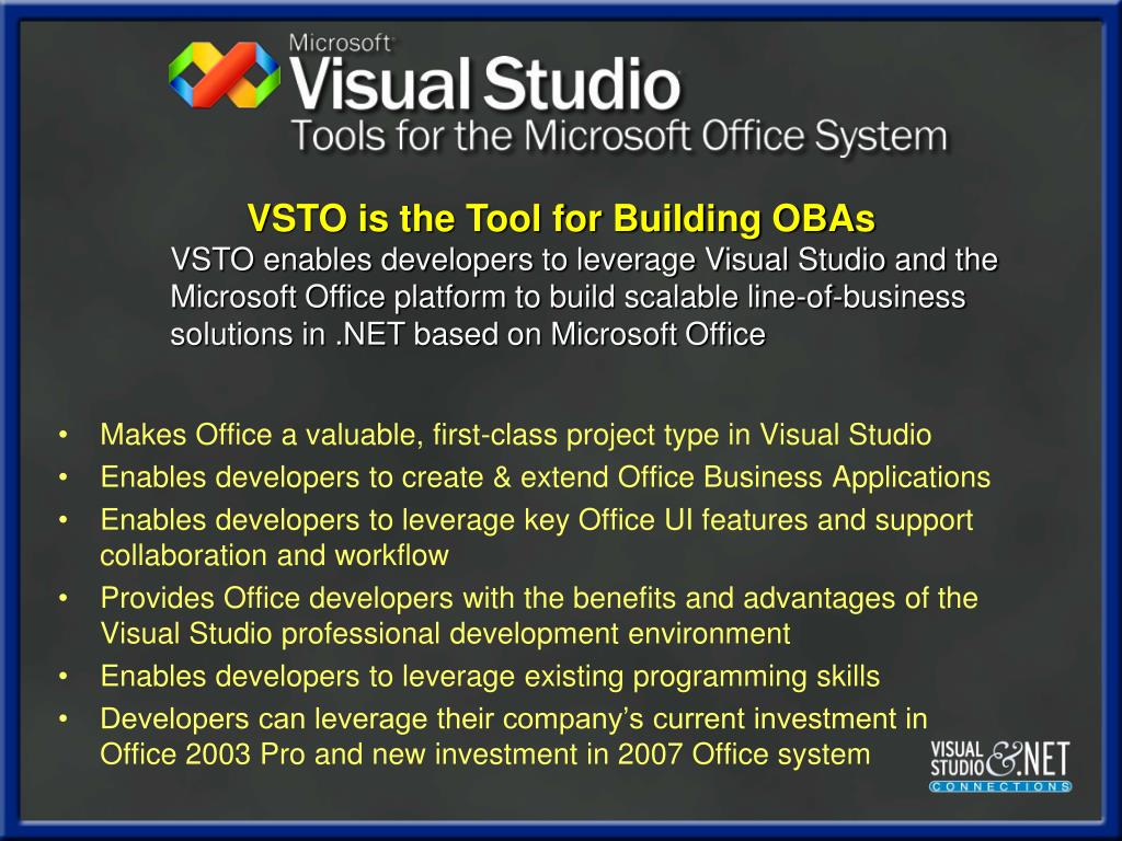 Makes Office a valuable, first-class project type in Visual Studio