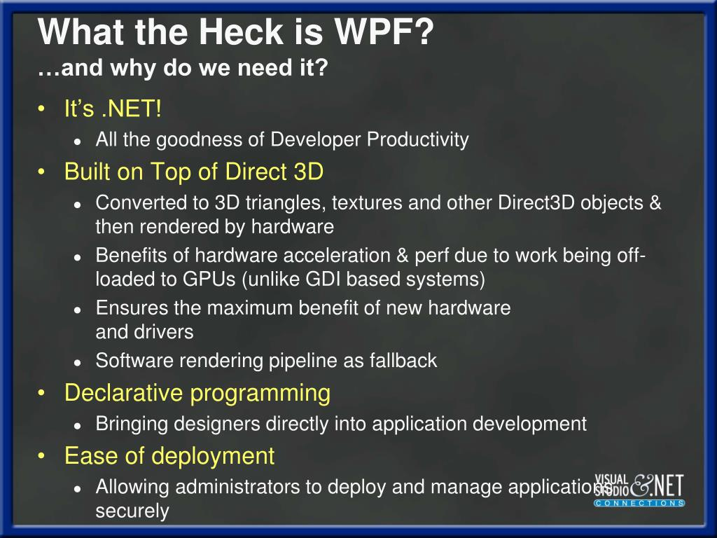 What the Heck is WPF?