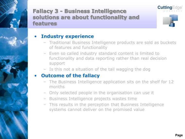 Fallacy 3 - Business Intelligence solutions are about functionality and features