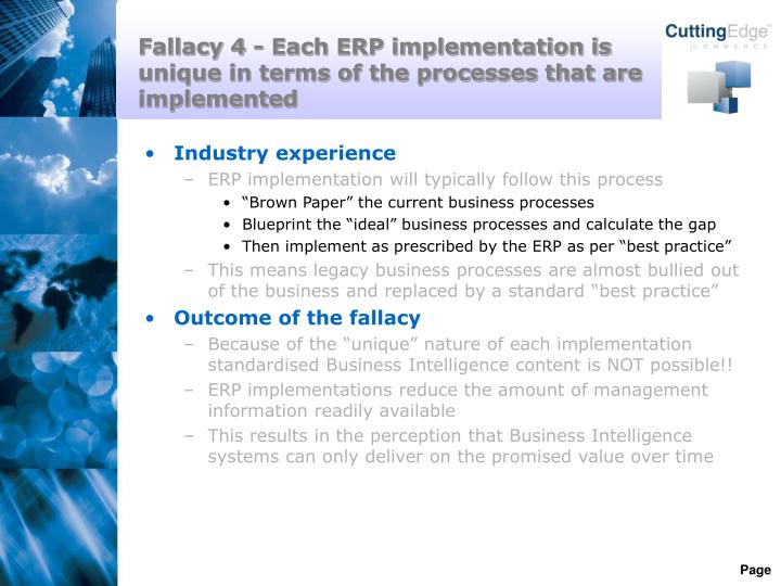 Fallacy 4 - Each ERP implementation is unique in terms of the processes that are implemented