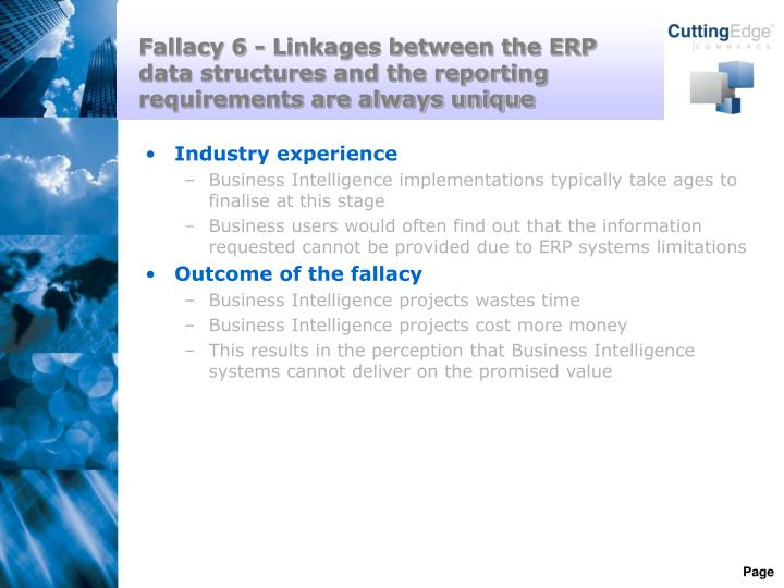 Fallacy 6 - Linkages between the ERP data structures and the reporting requirements are always unique