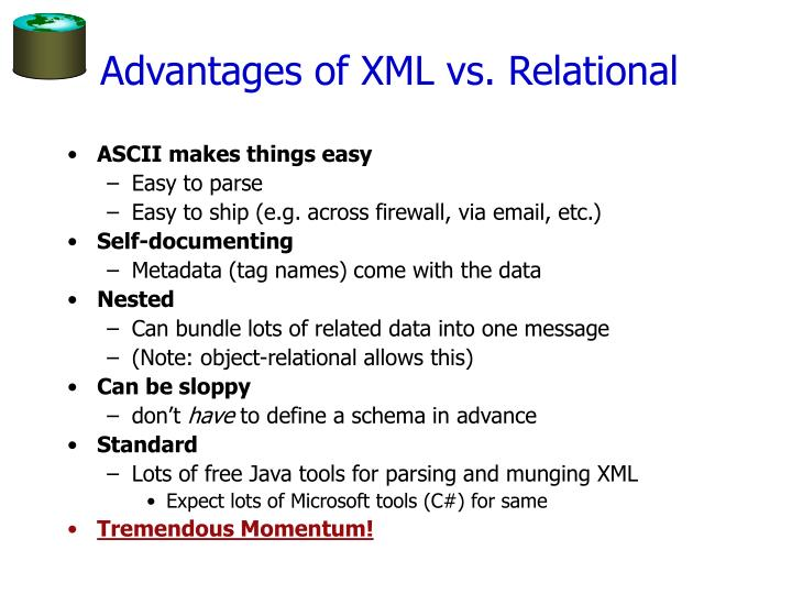 Advantages of XML vs. Relational