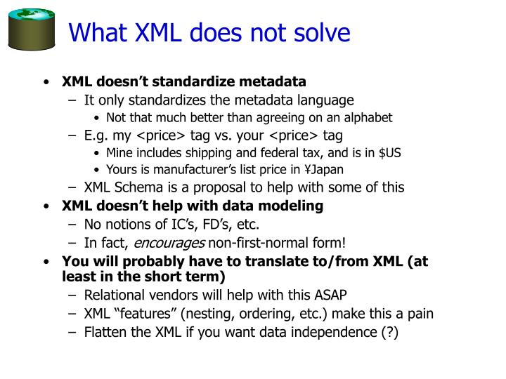 What XML does not solve