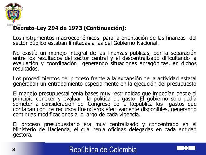 Decreto-Ley 294 de 1973 (Continuación):