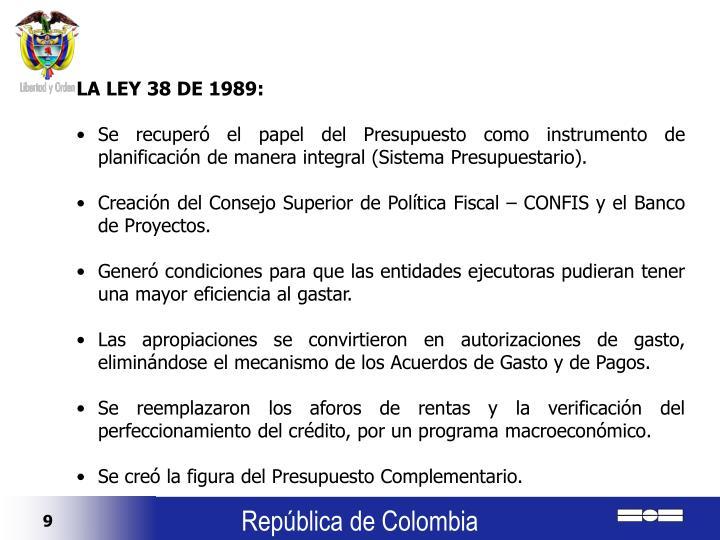 LA LEY 38 DE 1989: