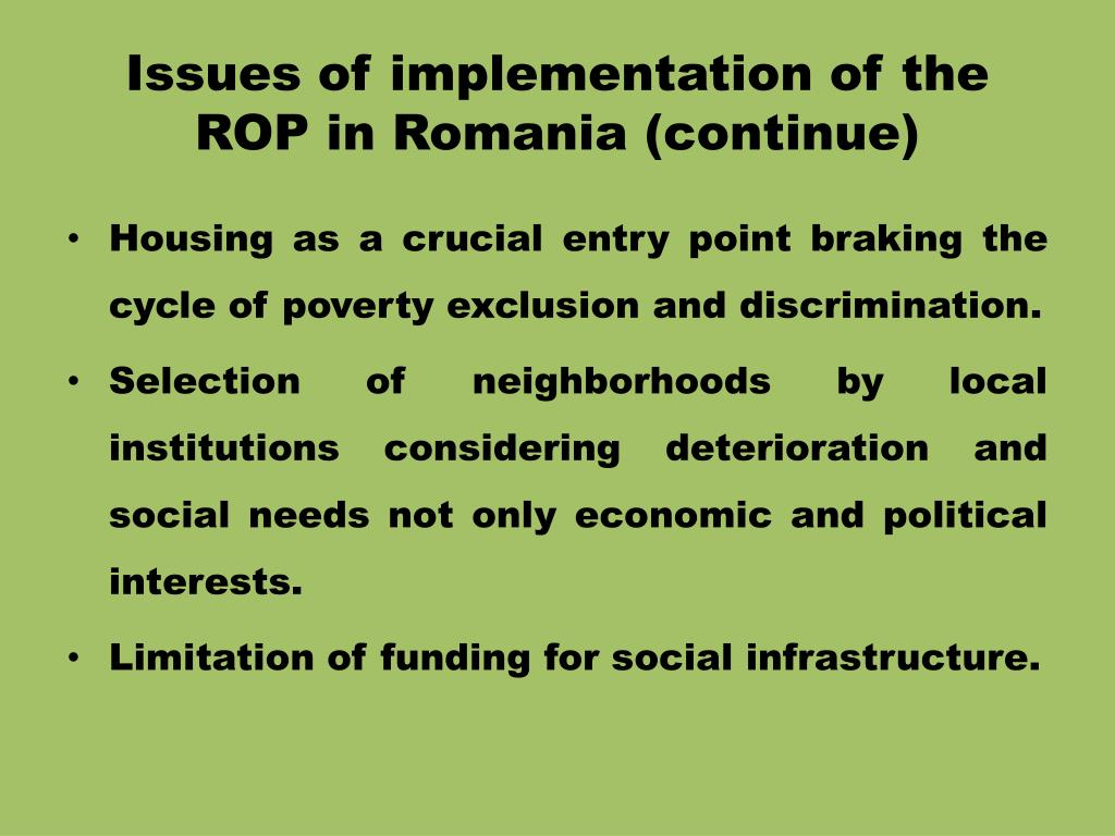 Issues of implementation of the ROP in Romania (continue)