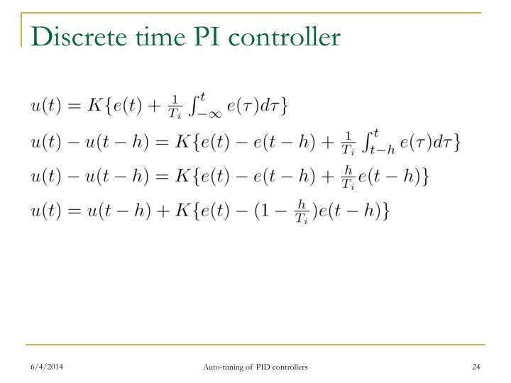 Discrete time PI controller