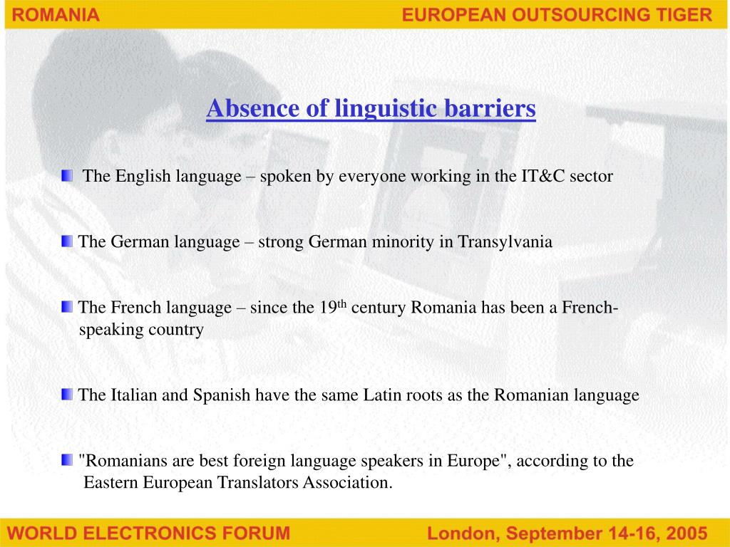 Absence of linguistic barriers