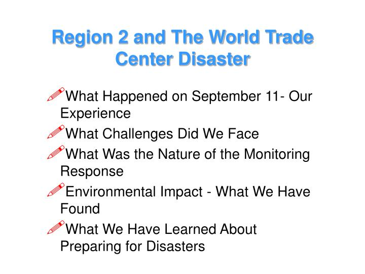 Region 2 and the world trade center disaster