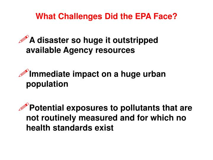 What Challenges Did the EPA Face?