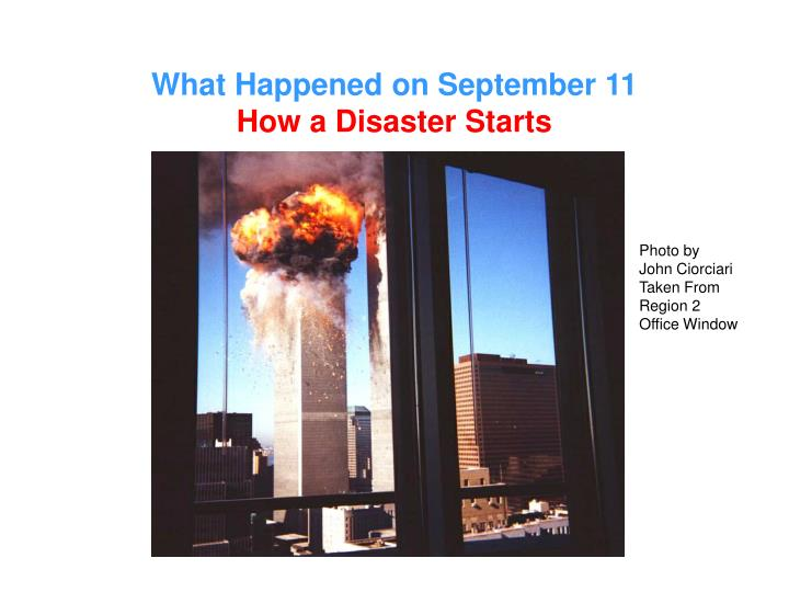 What happened on september 11 how a disaster starts