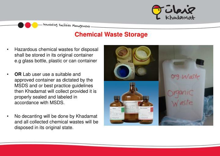 Chemical Waste Storage
