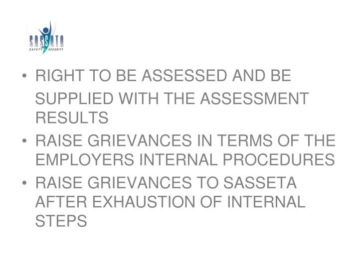 RIGHT TO BE ASSESSED AND BE
