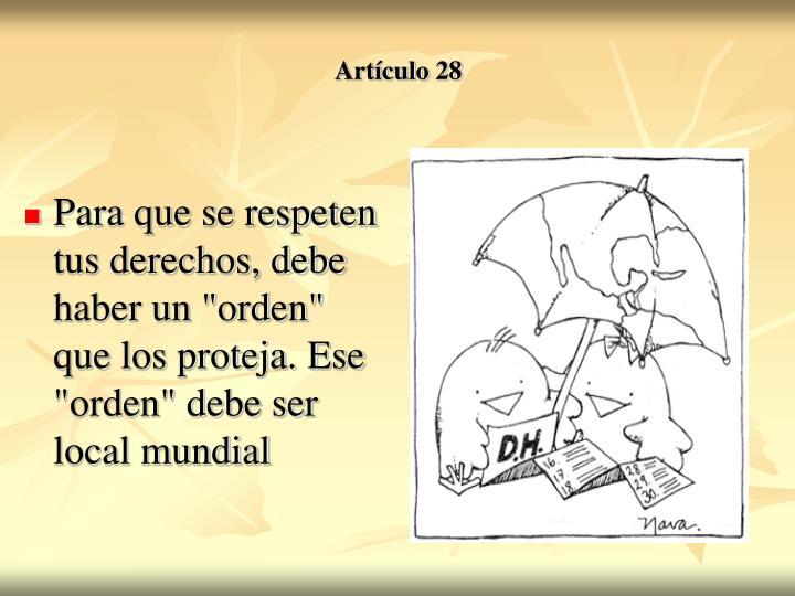 """Para que se respeten tus derechos, debe haber un """"orden"""" que los proteja. Ese """"orden"""" debe ser local mundial"""