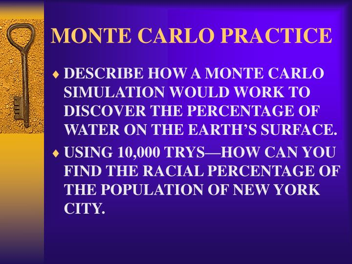 MONTE CARLO PRACTICE