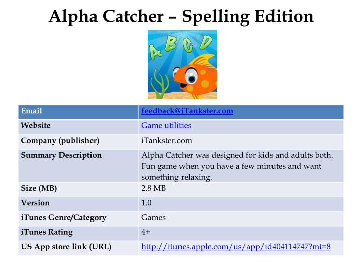 Alpha catcher spelling edition