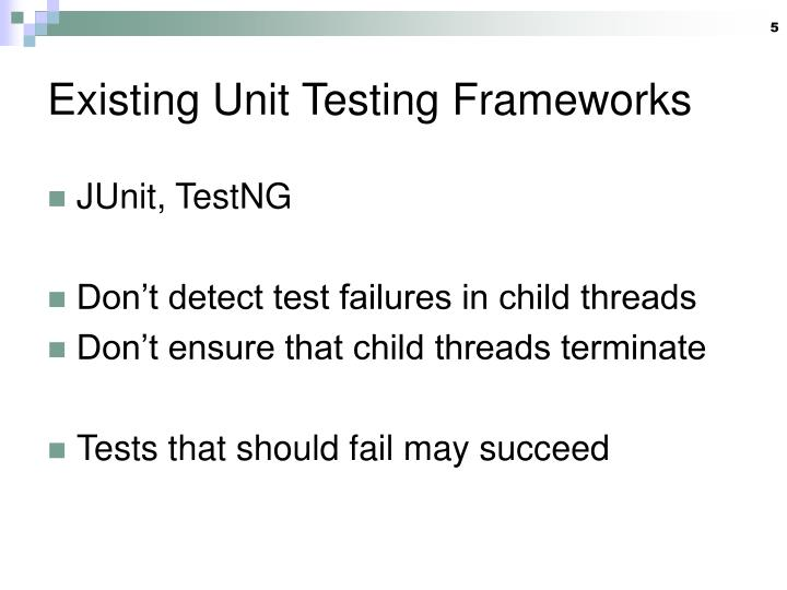 Existing Unit Testing Frameworks