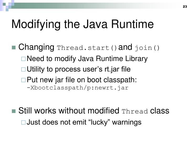 Modifying the Java Runtime