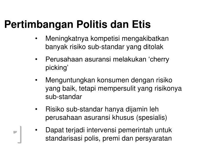 Pertimbangan Politis dan Etis