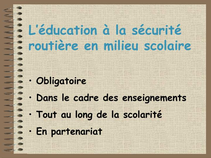 L ducation la s curit routi re en milieu scolaire