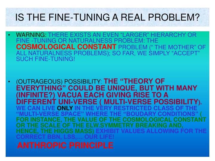 IS THE FINE-TUNING A REAL PROBLEM?