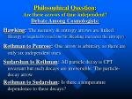 philosophical question are these arrows of time independent debate among cosmologists