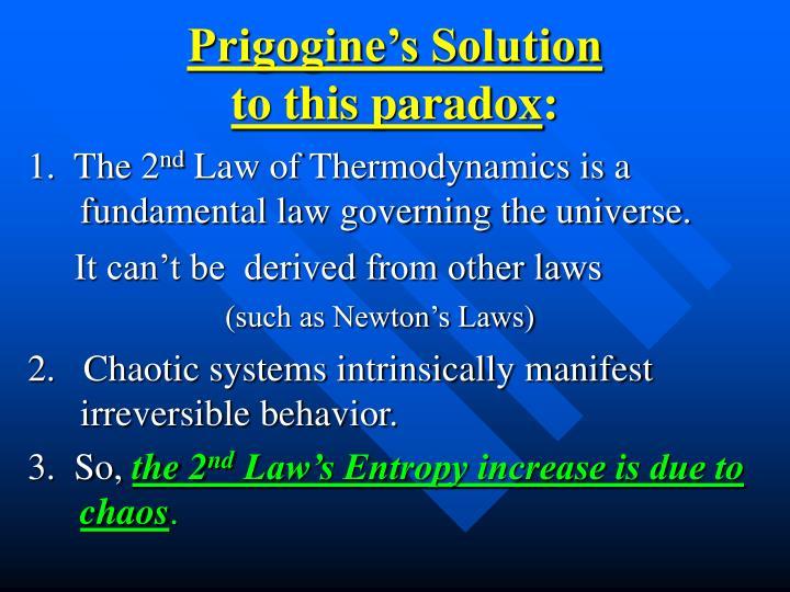 Prigogine's Solution