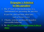 prigogine s solution to this paradox