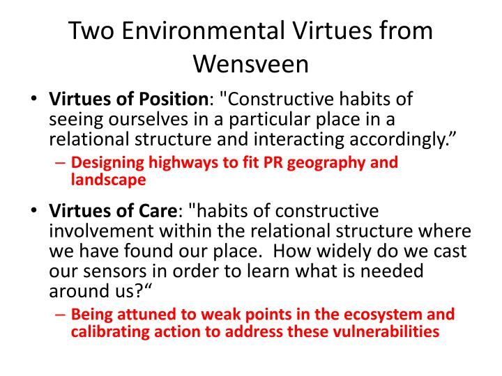 Two Environmental Virtues from